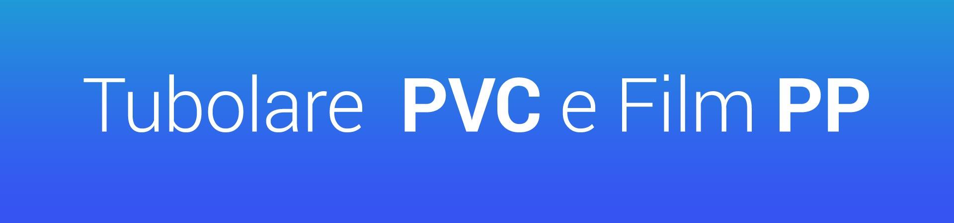Tubolare-PVC-e-Film-PP